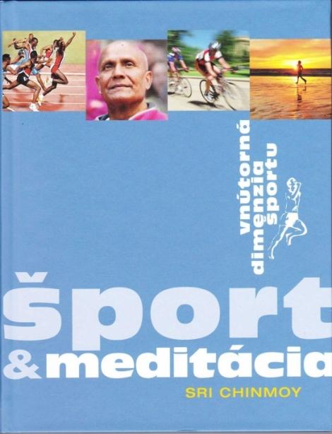 Šport & meditácia - Vnútorná dimenzia športu
