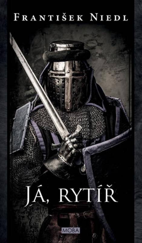 Já, rytíř - Rytíři z Vřesova 7