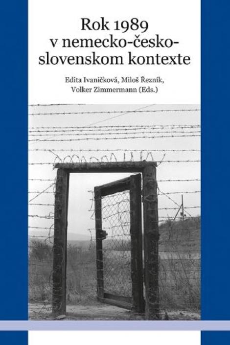 Rok 1989 v nemecko-česko-slovenskom kontexte -