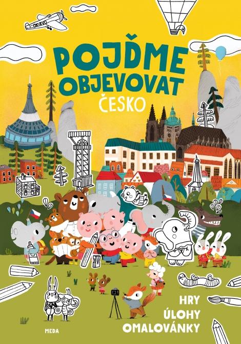 Pojďme objevovat Česko - Hry, úlohy, omalovánky