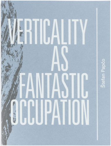 Verticality as Fantastic Occupation -
