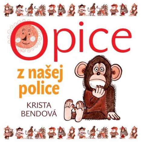 Opice z našej police -