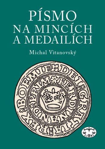 Písmo na mincích a medailích