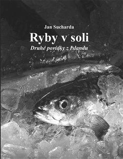 Ryby v soli - Druhé povídky z Islandu
