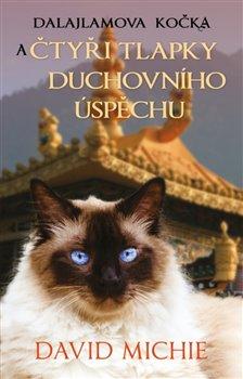 Dalajlamova kočka a čtyři tlapky duchovního úspěchu -