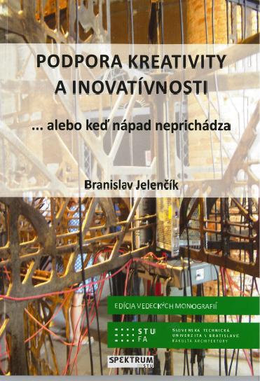 Podpora kreativity a inovatívnosti - Branislav Jelenčík
