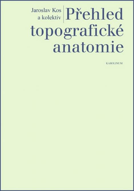 Přehled topografické anatomie -