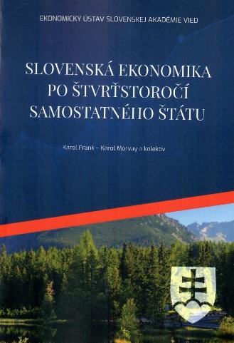 Slovenská ekonomika po štvrťstoročí  samostatného štátu