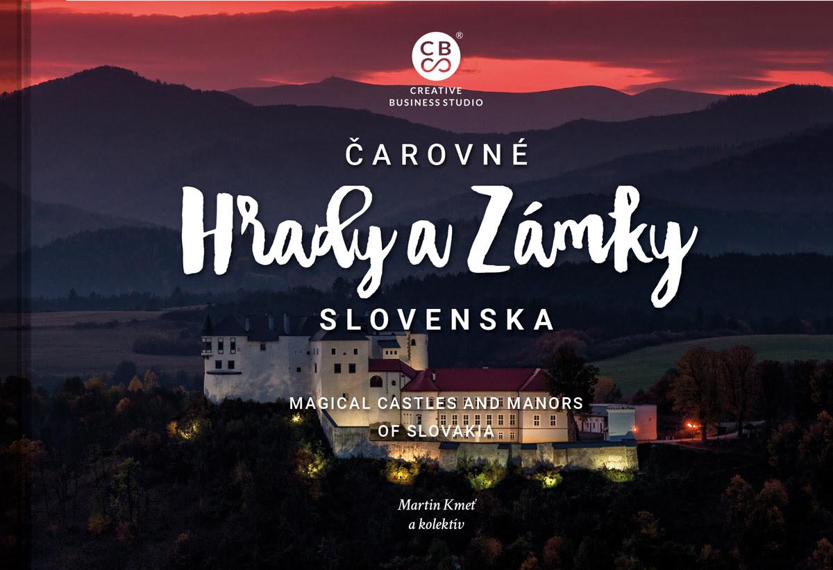 Čarovné hrady a zámky Slovenska