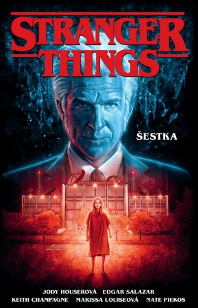 Stranger Things: Šestka -