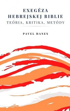 Exegéza hebrejskej Biblie - Teória, kritika, metódy
