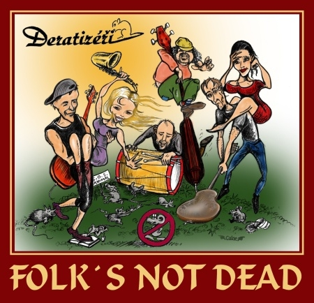 Deratizéři - Folk's Not Dead (CD)