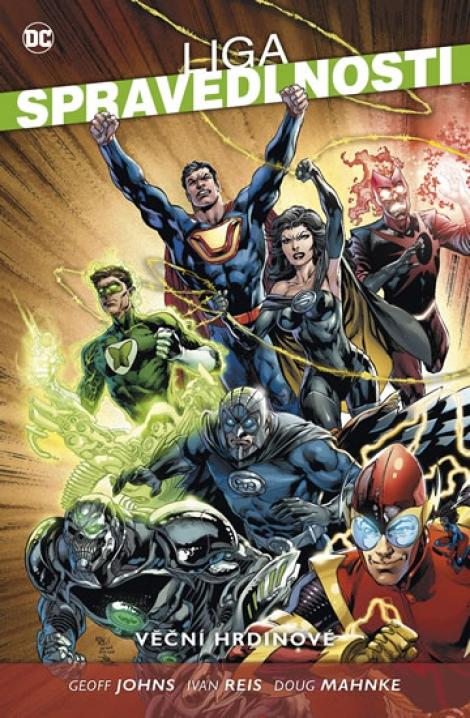 Liga spravedlnosti 5: Věční hrdinové -