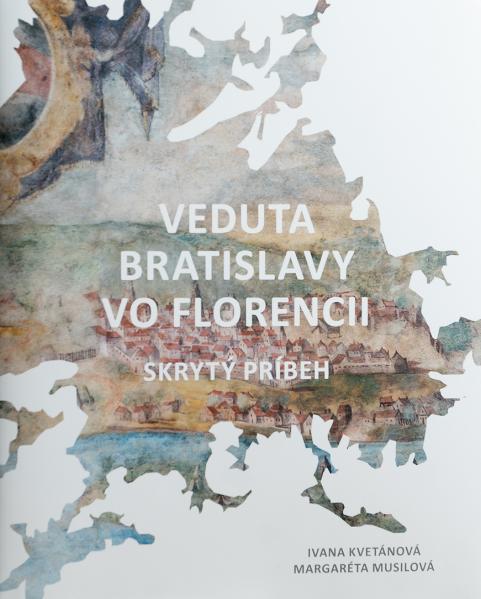 Veduta Bratislavy vo Florencii. Skrytý príbeh