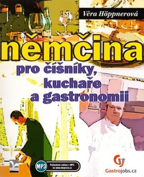 Němčina pro číšníky, kuchaře a gastronomii -