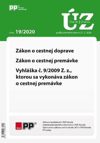 UZZ 19/2020 Zákon o cestnej doprave, zákon o cestnej premávke