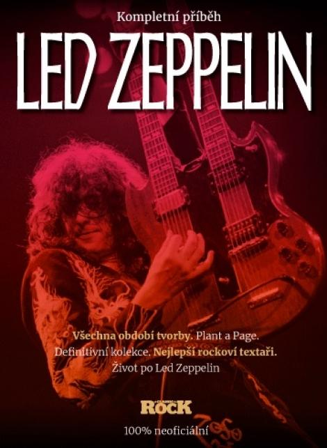 Led Zeppelin - Kompletní příběh -