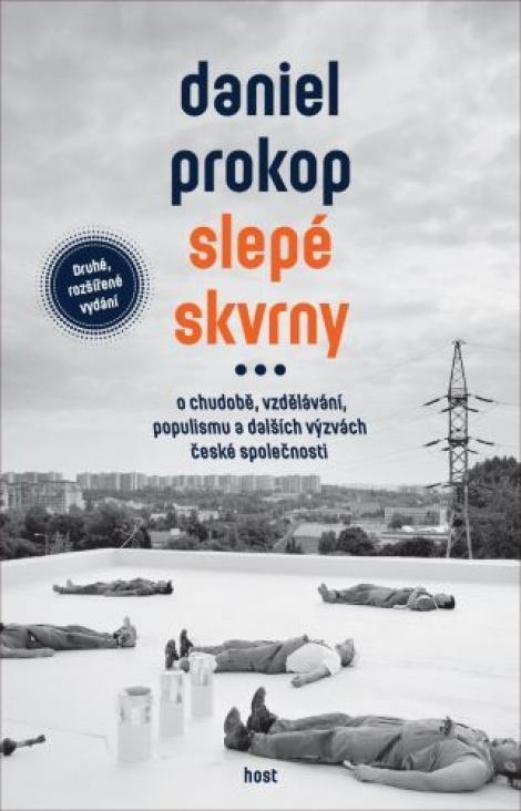 Slepé skvrny - O chudobě, vzdělávání, populismu a dalších výzvách české společnosti