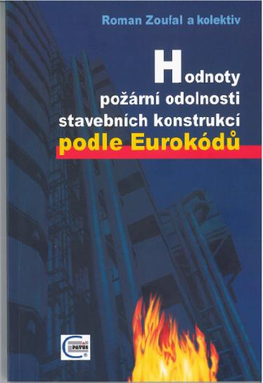 Hodnoty požární odolnosti stavebních konstrukcí podle Eurokódu