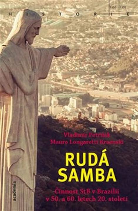 Rudá samba - Činnost StB v Brazílii v 50. a 60. letech 20. století