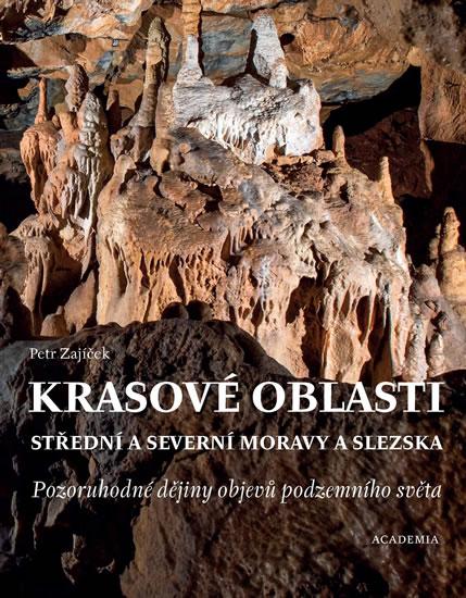 Krasové oblasti střední a severní Moravy a Slezska
