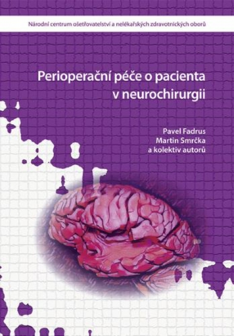 Perioperační péče o pacienta v neurochirurgii -