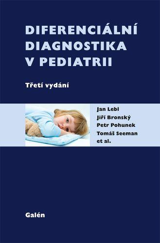 Diferenciální diagnostika v pediatrii (třetí vydání)