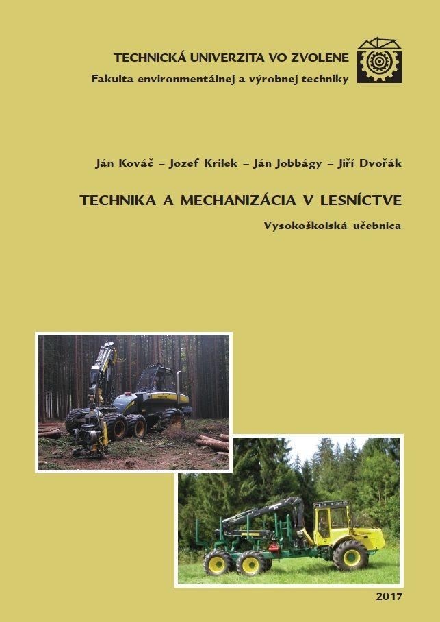 Technika a mechanizácia v lesníctve