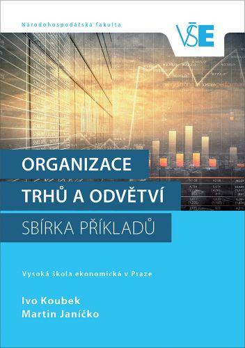Organizace trhů a odvětví
