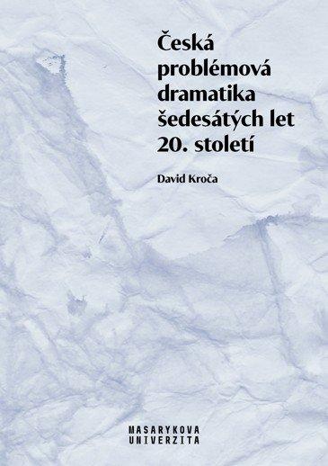 Česká problémová dramatika šedesátých let 20. století