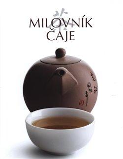 Milovník čaje -