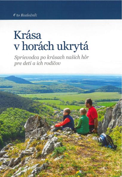 Krása v horách ukrytá - Sprievodca po krásach našich hôr pre deti a ich rodičov