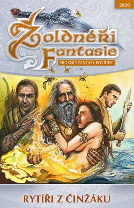 Žoldnéři fantasie: Rytíři z činžáku - Sborník fantasy povídek
