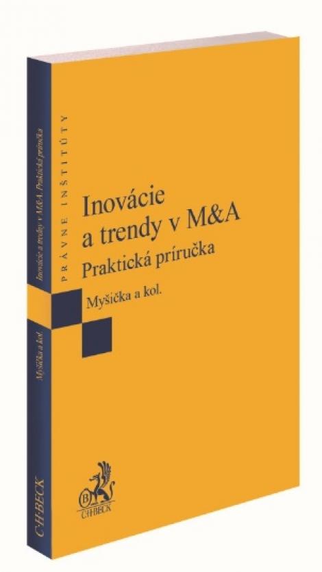 Inovácie a trendy v M&A - Praktická príručka