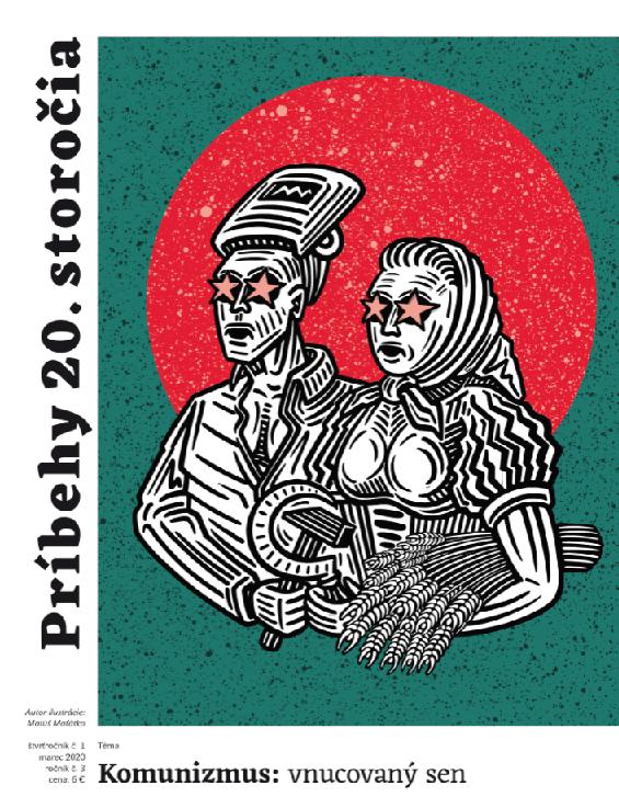 Príbehy 20. storočia - Komunizmus: vnucovaný sen - Kultúrno-spoločenský štvrťročník