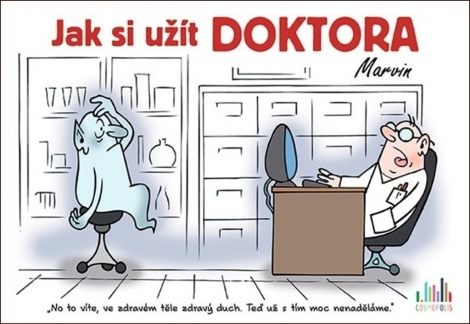 Jak si užít doktora -