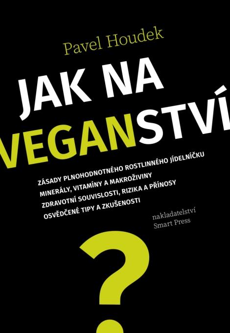 Jak na veganství -