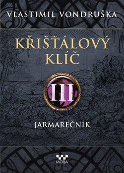 Křišťálový klíč III. - Jarmarečník