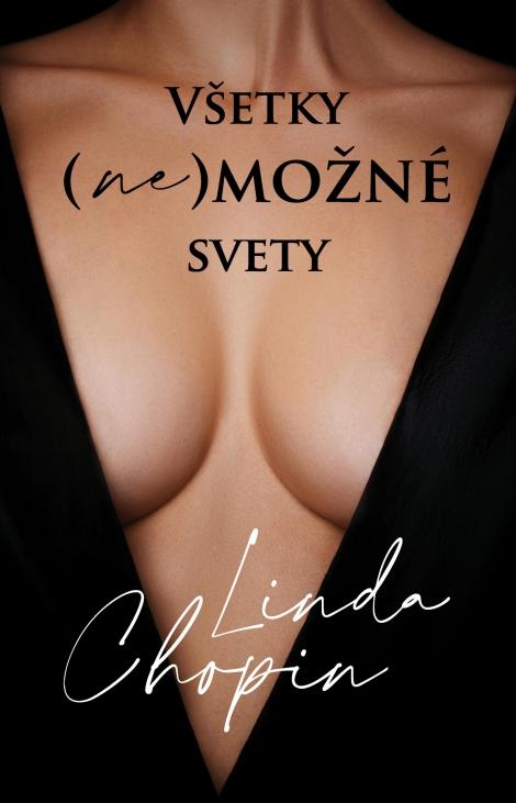 Všetky (ne)možné svety - Linda Chopin