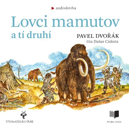 Lovci mamutov a tí druhí -