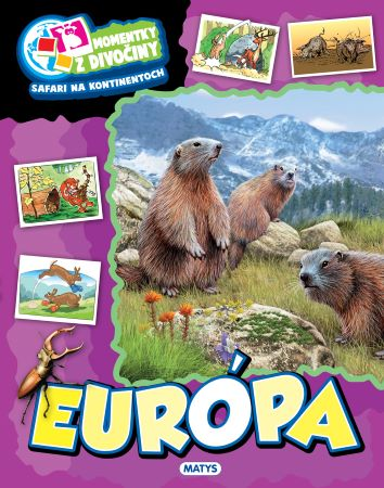 Momentky z divočiny - Európa -