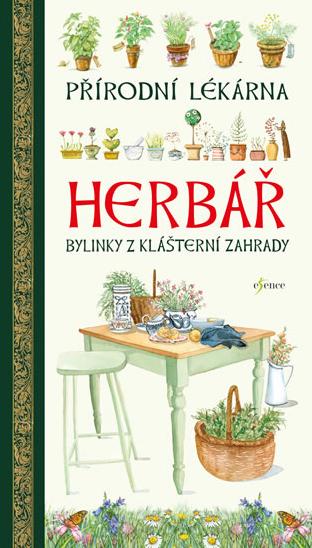 Herbář - Přírodní lékárna - Bylinku z klášterní záhrady