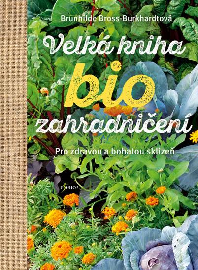 Velká kniha biozahradničení -