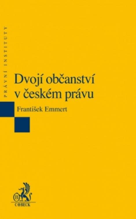 Dvojí občanství v českém právu (2. vydání) -