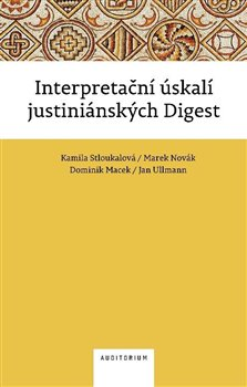 Interpretační úskalí justiniánských digest -