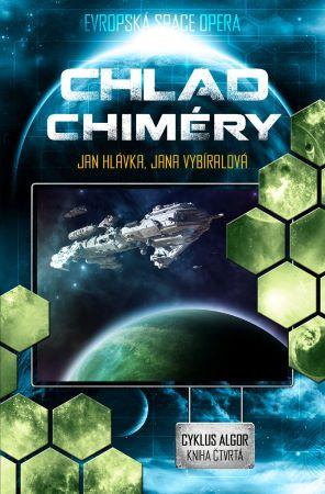 Chlad Chiméry (Cyklus Algor kniha čtvrtá) - Cyklus Algor 4. Evropská space opera