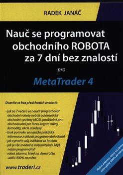 Nauč se programovat obchodního ROBOTA za 7 dní bez znalostí pro MetaTrader 4 -