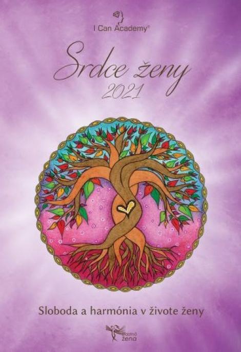 Srdce ženy 2021 - Sloboda aharmónia vživote ženy
