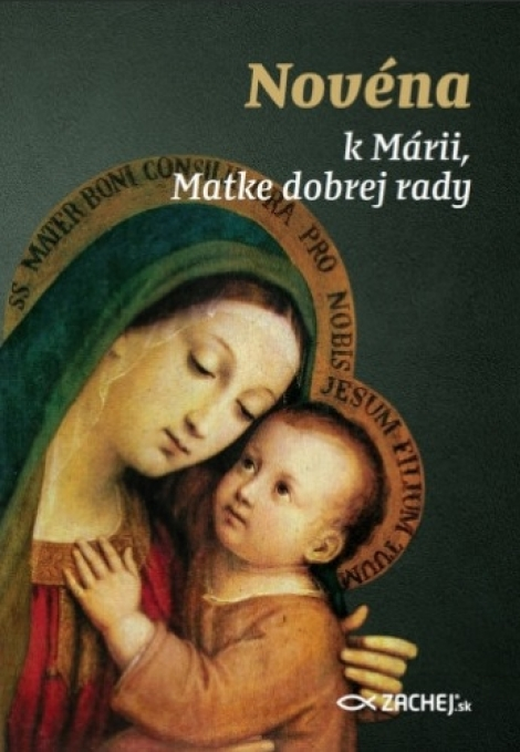 Novéna k Márii, Matke dobrej rady -
