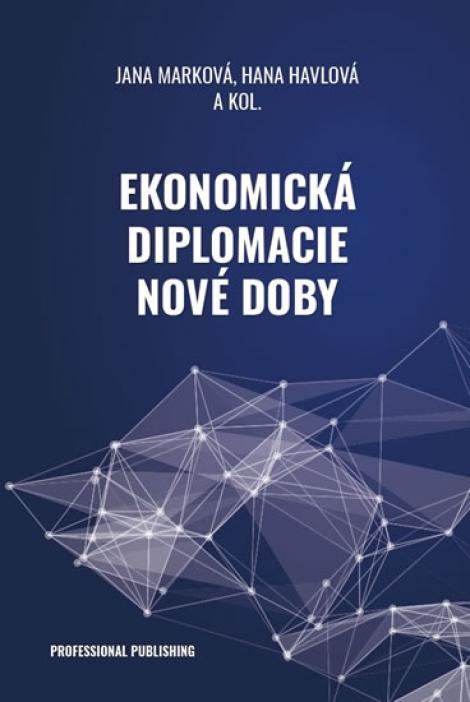 Ekonomická diplomacie nové doby -